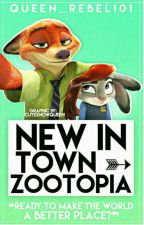 New in Town ➳ A Zootopia story by Queen_of_hearts101