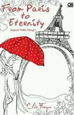 From Paris to Eternity by McGallaghan