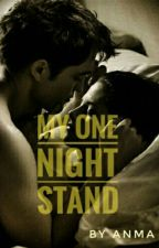 My One Night Stand (TAHAP REVISI) by AmaliaNurhikmah6