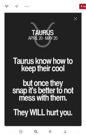 I am a Taurus - Meeting Me - Wattpad