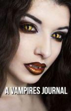 A Vampires Journal by lilmissempress