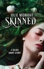 Skinned: A Selkie Short Story by JulieMidnight
