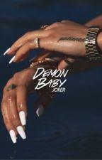 demon baby  →  bwwm/joker by pacifyherafi
