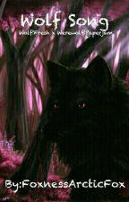 Wolf Song (Wolf!Fresh x Werewolf!Paperjam) by Sadies-Side