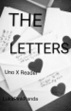 The Letters[Uno X Reader] by Luka-Lariat