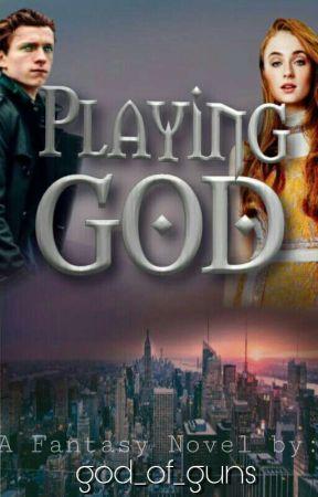 Playing God by god_of_guns
