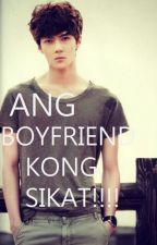 ANG BOYFRIEND KONG SIKAT!! by gayethzkie2327