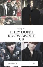 ✦ They don't know about us 『Yugkook』 Got7 ❘ Bts ✦ by IrasemaOrtiz5