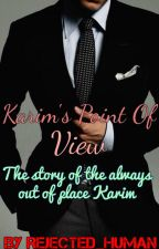 Karim's Point Of View by Mindless_warrior