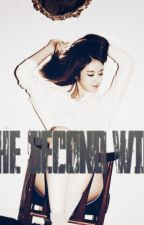 THE SECOND WIFE by angelinayura