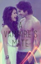 A Vampire's Mate by rrevenant