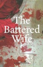 The Battered Wife by Blesssss_Wp