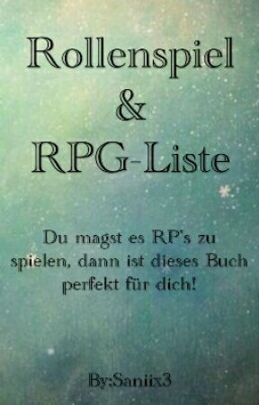 Rollenspiele (RPG's)[WhatsApp/Telegram/Wattpad] by Saniix3