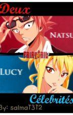 Deux célébrités {Fairy Tail, Nalu Fanfiction} by salma1312