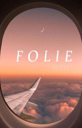 FOLIE by noir13