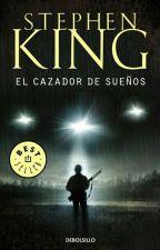 El Cazador de sueños - Stephen King by alex-cc
