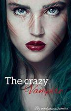 The Crazy Vampire by nadyamaihendri