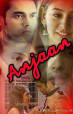 Manan FS-Anjaan(completed) by I_am_his_star