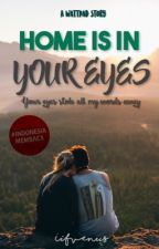 Home Is In Your Eyes (was Let Me Love You) by iifvenus-