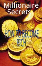 Millionaires Secrets by RobertZelask0