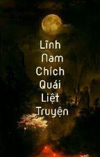 LĨNH NAM CHÍCH QUÁI LIỆT TRUYỆN by Hoa_Tra