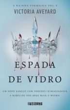 Espada de Vidro Vol.2- Victoria Aveyard by yngrid_alencar