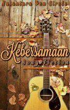 Song Fiction: Kebersamaan by NPC2301