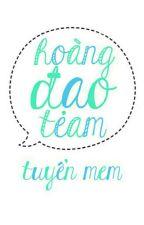 [HDT] Hoàng Đạo Team [TUYỂN MEM] by HoangDaoTeam_HDT