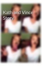 Kath and Vince Story by pillorafamily