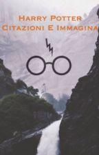 Harry Potter citazioni  by linda150012