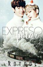 Expreso Polar ↪ ChanBaek by Kotodi
