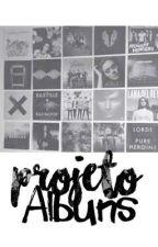 Projeto Álbuns (Fechou) by IsabelaBender