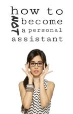 how to NOT become a personal assistant (g!p camren) by sexualcamren