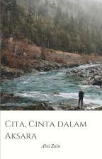 Cita, Cinta dalam Aksara by AlviZainita