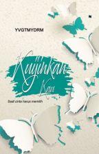 Ku Ijinkan Kau by CiciAHapsari