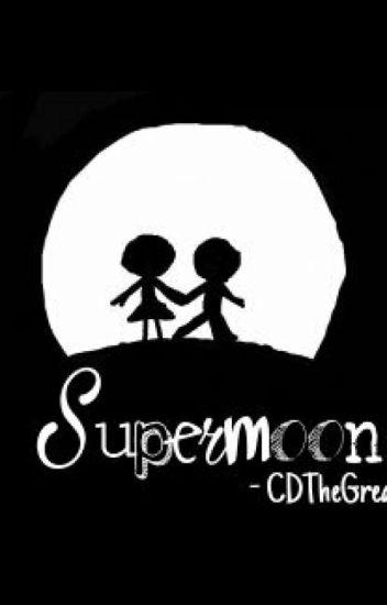 Supermoon (ONE SHOT)