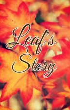 Leaf's Story by blackleaf26