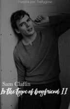 Sam Claflin Is The Type Of Boyfriend || 2  by DafJoEvans201