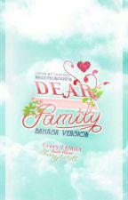 Dear Family [Bahasa} by baekyeon309