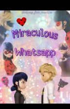 Miraculous Whatsapp by disny_fan_mucize