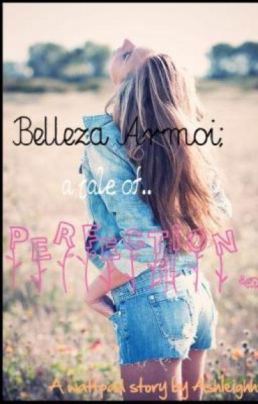 Belleza Armoi: A Tale of Perfection