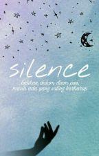 SILENCE by sbrnmulianto