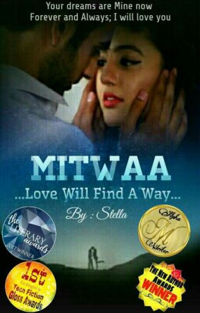 MITWAA - Love Will Find a Way (Wattys 2017) by GS_Stella