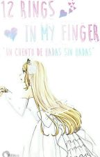 12 Rings In My Finger [PAUSADA] by Yukirin666