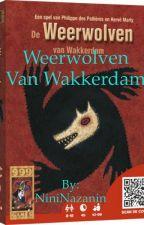 Weerwolven van Wakkerdam (gesloten) by NiniNazanin