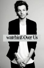 Watching Over Us (Zianourry). by skinnyLoveB