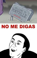 Memes de MlP 😉 by Nicudy_love1104