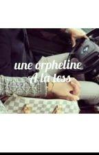 ChroniqueDeKenza: Une Orpheline A La Tess by Jurre_Wllh_93