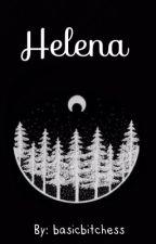 Helena by basicbitchess