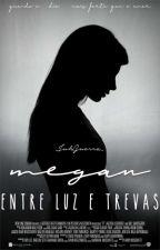 Megan: Adotada por Vampiros (COMPLETA) by JuhGuerra_